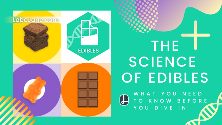 SCIENCE OF EDIBLES